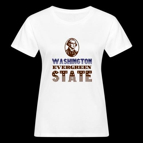 WASHINGTON EVERGREEN STATE - Women's Organic T-Shirt