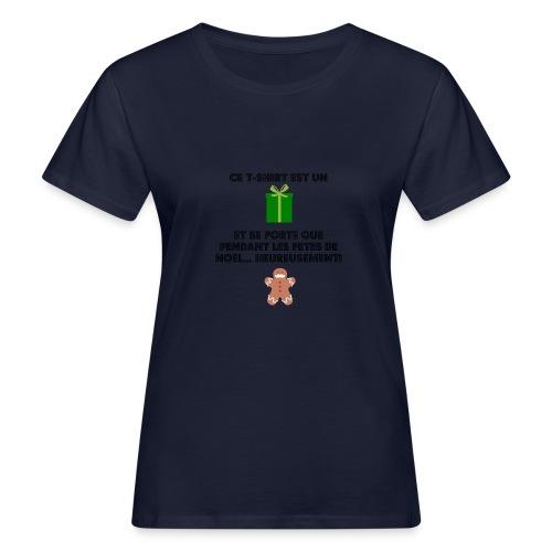 T-shirt cadeau de Noël - T-shirt bio Femme