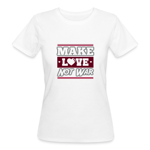 Make_love_not_war by Lattapon - Organic damer