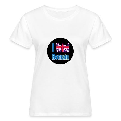 I Voted Remain badge EU Brexit referendum - Women's Organic T-Shirt