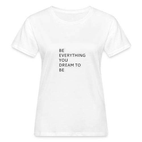 Dreamer - Naisten luonnonmukainen t-paita