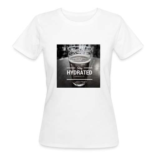 Stay Hydrated beer - T-shirt ecologica da donna