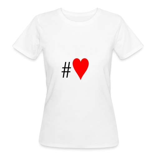 Hashtag Heart - Women's Organic T-Shirt