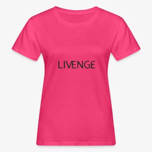 Livenge - Vrouwen Bio-T-shirt