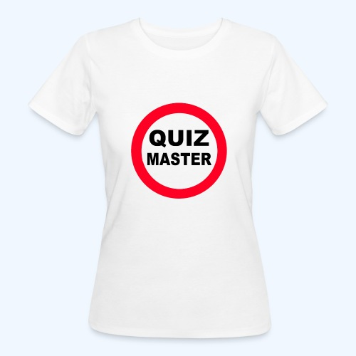 Quiz Master Stop Sign - Women's Organic T-Shirt