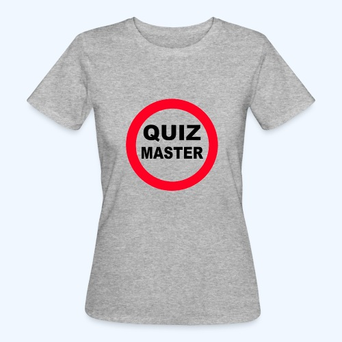 Quiz Master Stop Sign - Women's Organic T-Shirt