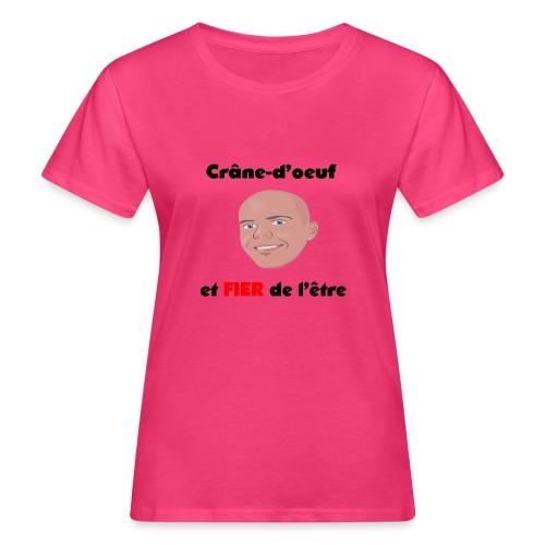 Chauve et fier - T-shirt bio Femme