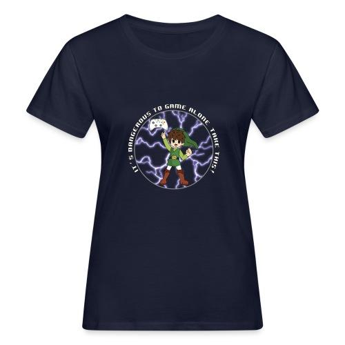 Dangerous To Game Alone - Women's Organic T-Shirt