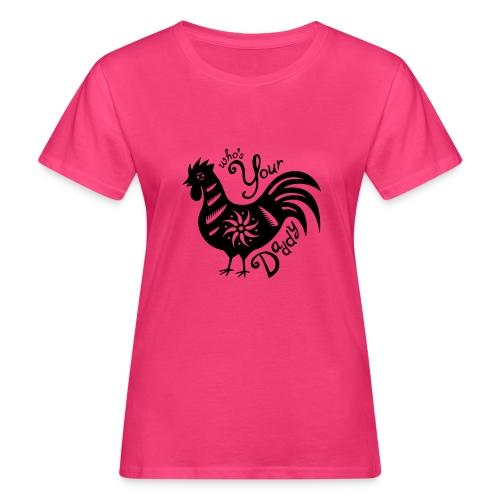 Cock Daddy - Vrouwen Bio-T-shirt