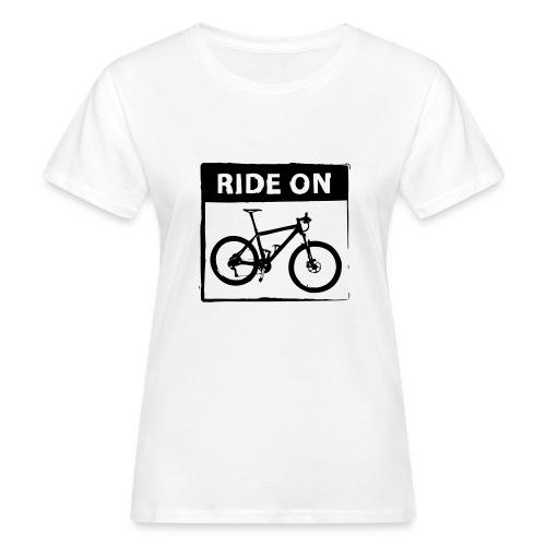 Ride On MTB 1 Color - Frauen Bio-T-Shirt
