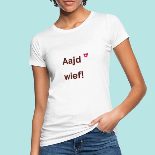 Aajd wief def b verti - Vrouwen Bio-T-shirt
