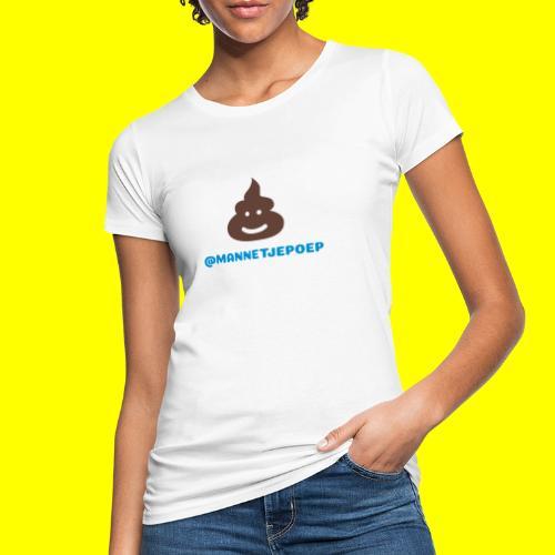 Mannetje Poep Shit - Vrouwen Bio-T-shirt