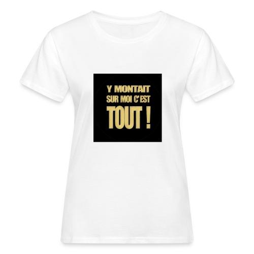 badgemontaitsurmoi - T-shirt bio Femme