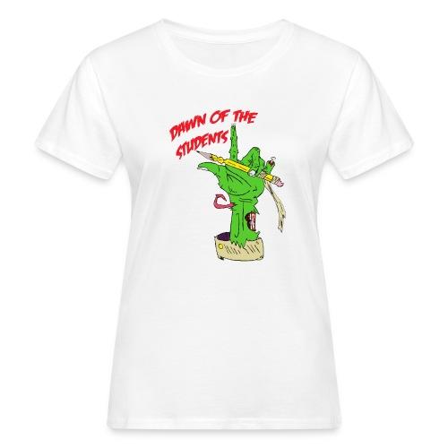 DawnOfTheStudents - Frauen Bio-T-Shirt