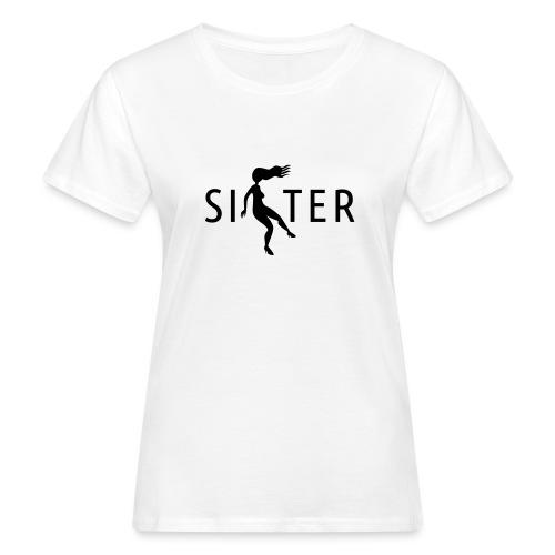 Sister - Women's Organic T-Shirt