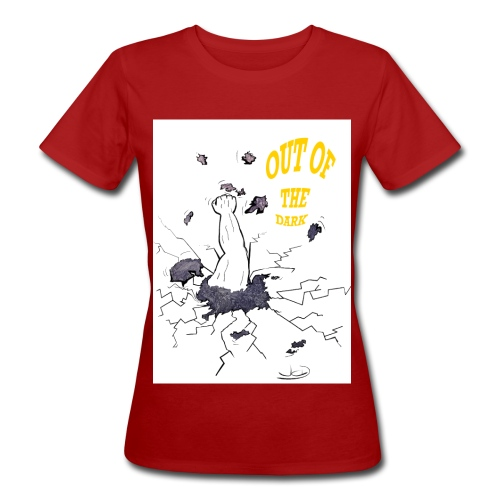 out of the dark - Frauen Bio-T-Shirt