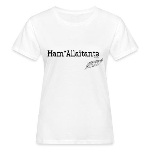mam'allaitante - T-shirt bio Femme