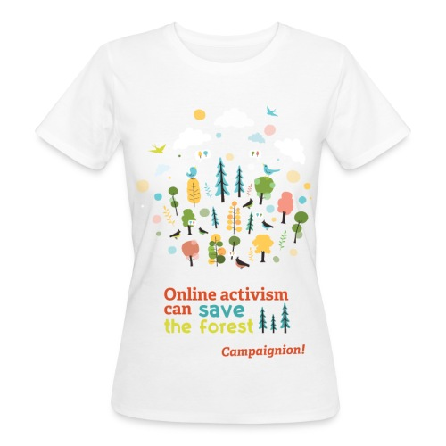Save the forest - Women's Organic T-Shirt
