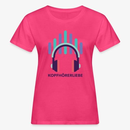 kopfhörerliebe - Frauen Bio-T-Shirt