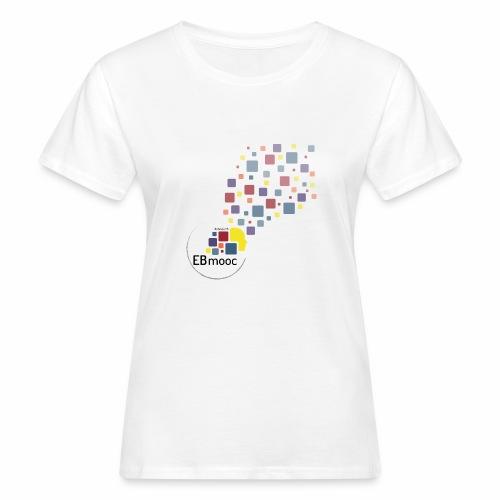 EBmooc T-Shirt 2018 - Frauen Bio-T-Shirt