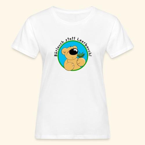 Bärlauch statt Leerbauch! - Frauen Bio-T-Shirt