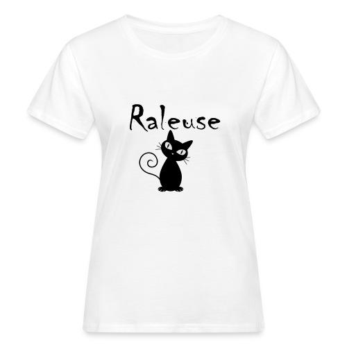 Tshirt Raleuse - T-shirt bio Femme