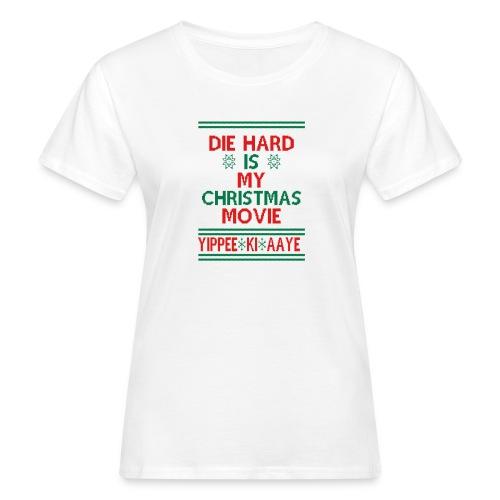 Die Hard Its Not Christmas - Naisten luonnonmukainen t-paita
