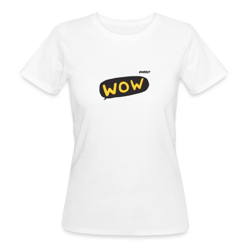 WoW Shirt - Women's Organic T-Shirt