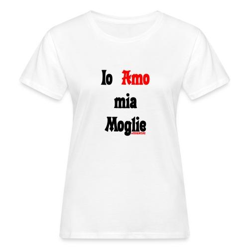 Amore #FRASIMTIME - T-shirt ecologica da donna