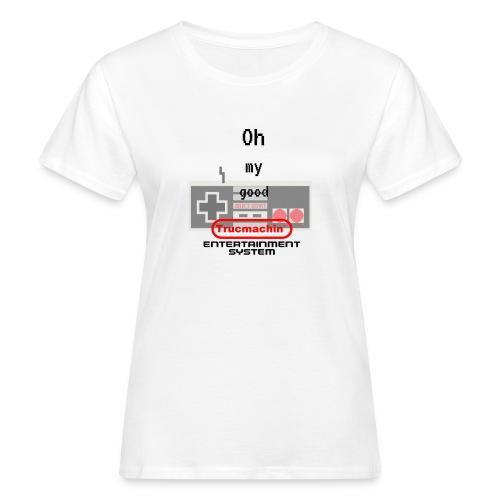 oh my good nes - T-shirt bio Femme
