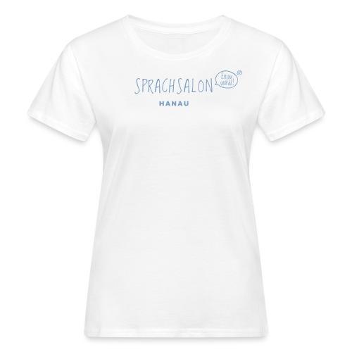 Sprachsalon Hanau - Frauen Bio-T-Shirt