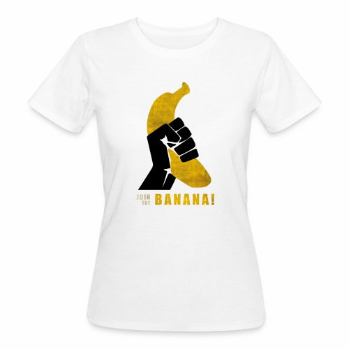 Join the Banana ! Wankil - T-shirt bio Femme