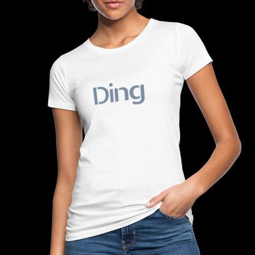 Ding - Frauen Bio-T-Shirt