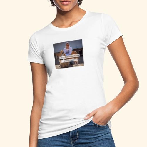 en un mundo de perros con borja capponi - Camiseta ecológica mujer