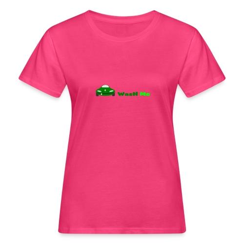 wash me - Women's Organic T-Shirt