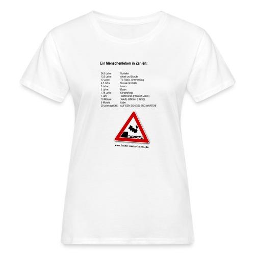Menschenleben in Zahlen - Frauen Bio-T-Shirt