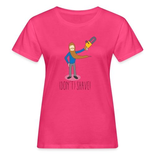 (Don't) SHAVE! - T-shirt ecologica da donna