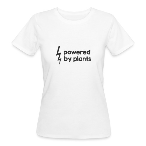 Powered by plants - Frauen Bio-T-Shirt