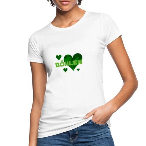 Böhlen hat viel Herz. - Frauen Bio-T-Shirt