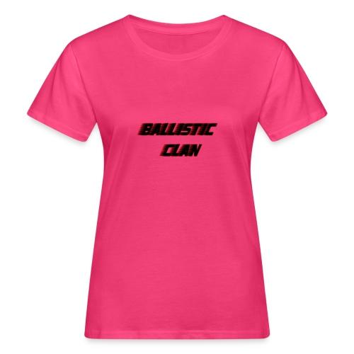 BallisticClan - Vrouwen Bio-T-shirt