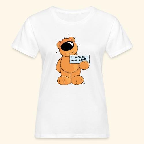 chris bears Keiner hat mich lieb - Frauen Bio-T-Shirt