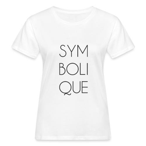 Symbolique - T-shirt bio Femme