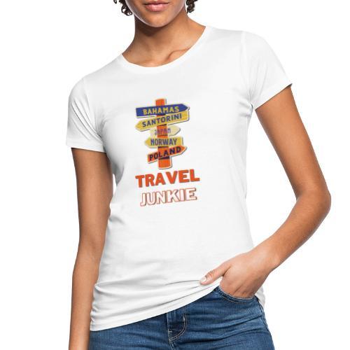 traveljunkie - i like to travel - Frauen Bio-T-Shirt