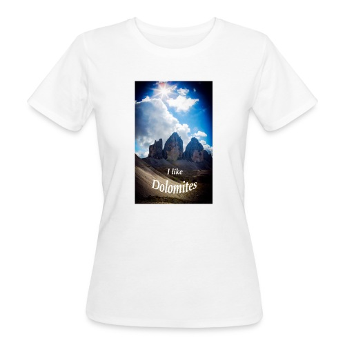 I like Dolomites Kopie - Frauen Bio-T-Shirt