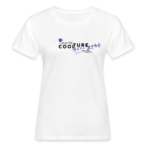 HAUTE COOLTURE - Frauen Bio-T-Shirt
