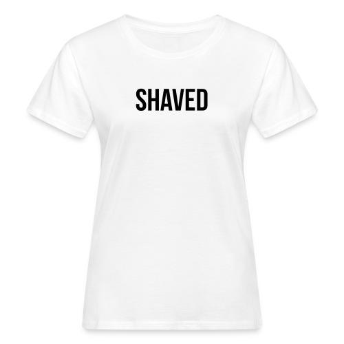 Shaved - Frauen Bio-T-Shirt