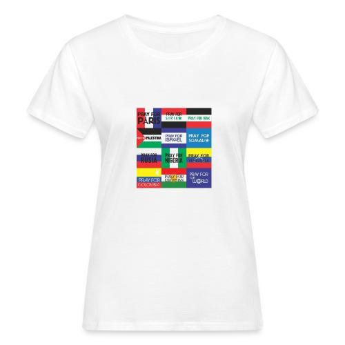 Pray for the World - Vrouwen Bio-T-shirt