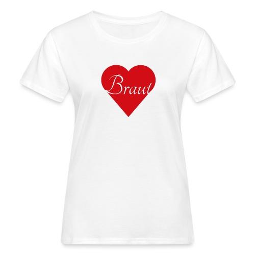 Braut - Frauen Bio-T-Shirt