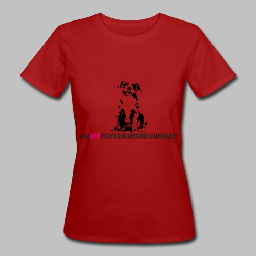 FRANZÖSISCHE BULLDOGE - WELPEN - LOVE - Frauen Bio-T-Shirt
