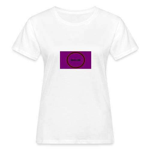 king life - Naisten luonnonmukainen t-paita